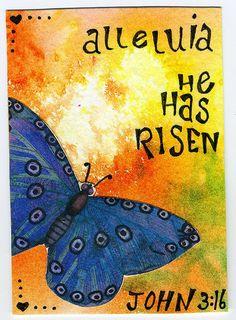 Alleluia He has Risen!