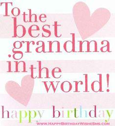 Birthday wishes for grandmother - Happy Birthday Grandma Message ...