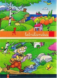 """Letrilandia. LIbro de Lectura 1.  Proyecto de aprendizaje de la lectoescritura """"Letrilandia"""" de Edelvives, para el Segundo Ciclo de Educación Infantil. En este exitoso método, las letras se convierten en personajes de fantasía motivando a los niños en el aprendizaje."""