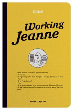 Working Jeanne, Chloë, éditions Michel Lagarde