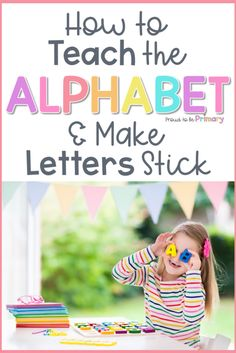 How to Teach the Alphabet and Make Letters Stick – Proud to be Primary