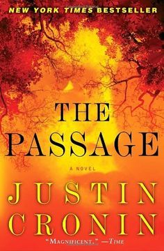 The Passage: A Novel by Justin Cronin. $10.88. Publication: May 17, 2011. Author: Justin Cronin. Publisher: Ballantine Books; Reprint edition (May 17, 2011). Save 32%!