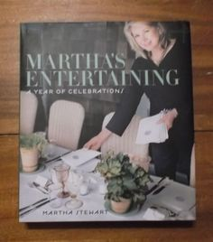 Martha's Entertaining A Year of Celebrations ~ Martha Stewart ~ HC/DJ ~ 1st/1st
