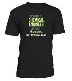 Tshirt  - My degree is chemical engineer  fashion for men #tshirtforwomen #tshirtfashion #tshirtforwoment #girlfriendbirthdaygifts