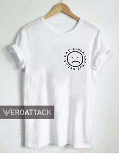 hella rad kinda sad T Shirt Size XS,S,M,L,XL,2XL,3XL