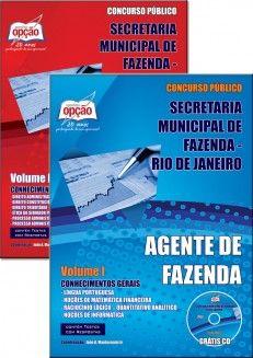 Apostila Concurso Secretaria Municipal de Fazenda do Rio de Janeiro / 2013: - Cargo: Agente de Fazenda