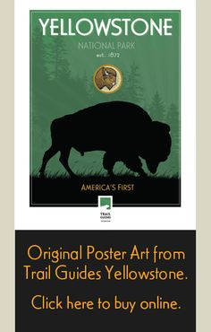 Trail Guides Yellowstone National Park Posters