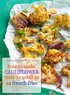 How To Make Cauliflower Taste As Good As French Fries | Beauty and MakeUp Tips