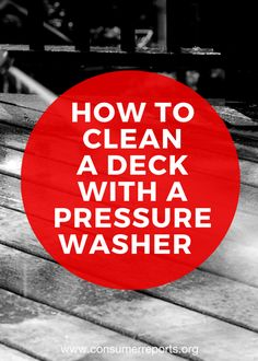 how to clean a deck with a pressure washer a pressure washer could become your