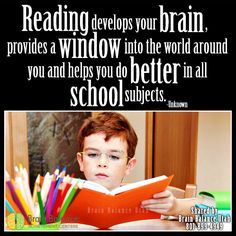 #Reading develops your #brain, provides a #window into the #world around you and helps you do better in all #school subjects. -Unknown #read #books #booklove #braininfo #quote #lovetoread #learning #imagination #fiction #nonfiction #happiness #StGeorge #SouthJordan #PleasantGrove #Bountiful #Utah #UT #addressthecause #brainbalance #afterschoolprogram