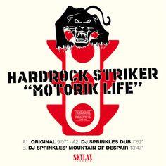 SKYLAX 121 - A2.Hardrock Striker - Motorik Life (DJ Sprinkles dub) by SKYLAX on SoundCloud