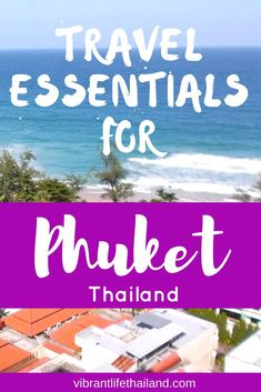 If it's your first time to Phuket, Thailand, knowing what to pack can really make a difference to your trip. #phuket #thailand
