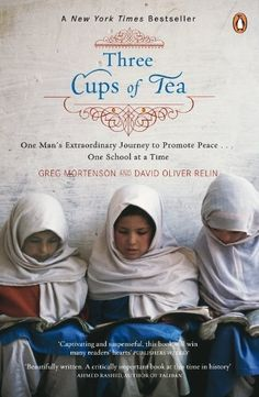Three Cups of Tea by Greg Mortenson. $9.38. Publisher: Penguin (January 3, 2008). 368 pages
