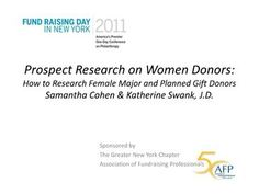 Prospect Research on Women Donors:  How to Research Female Major and Planned Gift Donors