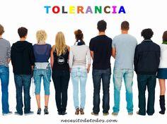 Artículo: forjando la tolerancia. Fuente: http://necesitodetodos.com/2013/12/forjando-valores-desde-la-tolerancia/