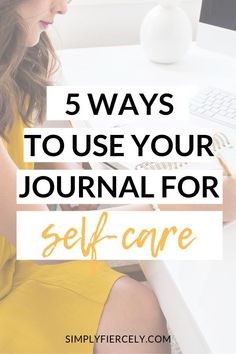 5 Ways to Use Your Journal For Self Care . When times are tough, my self-care journal becomes absolutely essential. Here are 5 ways I use my journal for self-care, plus additional tips and resources. Self Development, Personal Development, Mental Health Journal, Self Care Activities, Self Improvement Tips, Wellness Tips, Personal Wellness, Self Care Routine, Self Confidence
