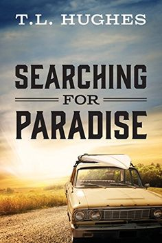 Book Review of Searching for Paradise by T.L. Hughes, Searching for  Paradise, Book Review, Reader Views,9781478765707