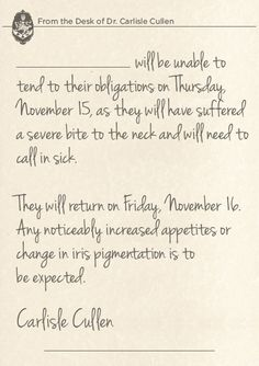 Doctor Note from Dr. Carlisle Cullen  Found on AMC's site announcing the BD2 marathon showings!