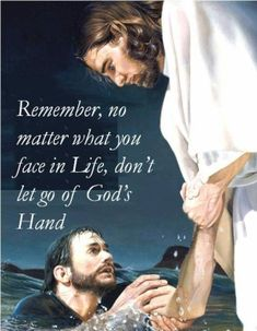 Remember, no matter what you face in life, don't let go of God's hand ~~I Love the Bible and Jesus Christ, Christian Quotes and verses. Religious Quotes, Spiritual Quotes, Religious People, Religious Art, Faith Quotes, Bible Quotes, Qoutes, Hand Quotes, Family Quotes Love