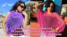 Chal Bufanda y Poncho tejidos a crochet FÁCIL Y RÁPIDO