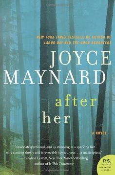After Her: A Novel (P.S.) by Joyce Maynard