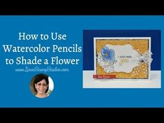 Color like a pro using watercolor pencils. This video is loaded with tips for successful shading. Stampin' Up! Watercolor Pencils Techniques, Watercolor Pencil Art, Watercolor Tips, Watercolor Cards, Card Making Tips, Card Making Tutorials, Card Making Techniques, Video Tutorials, Colored Pencil Tutorial