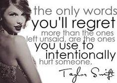 Regretful words