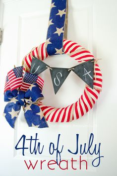 4th of July Wreath from @CraftaholicAnon | Patriotic Door Decor | USA Wreath