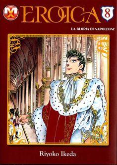 Eikou no Napoleon – Eroica (magic press edition) 12 volumi  Ascesa e sconfitta di Napoleone dal 1795 al 1821