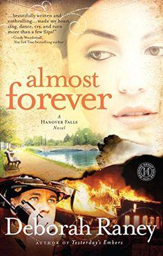 Almost Forever (Hanover Falls Series #1) by Deborah Raney