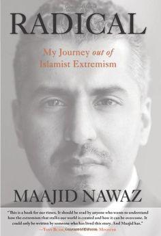 Radical: My Journey Out Of Islamist Extremism by Maajid Nawaz http://smile.amazon.com/dp/0762791365/ref=cm_sw_r_pi_dp_xQuXub0JWZV3B