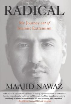 Radical: My Journey Out Of Islamist Extremism by Maajid Nawaz http://www.amazon.com/dp/0762791365/ref=cm_sw_r_pi_dp_dqWCwb1FW0XH1