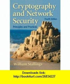 Cryptography and Network Security Principles and Practices (4th International E William Stallings ,   ,  , ASIN: B001KQOCC0 , tutorials , pdf , ebook , torrent , downloads , rapidshare , filesonic , hotfile , megaupload , fileserve