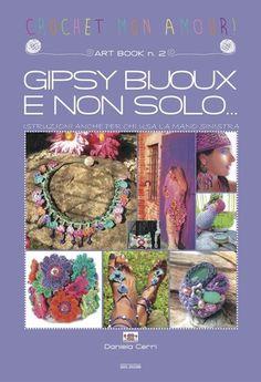 Art-Book n. 2 GIPSY BIJOUX E NON SOLO...