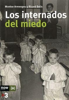 """Armengou, Montse. """"Los internados del miedo"""". Barcelona: Now Books, 2016. Encuentra este libro en la 2ª planta: 308-053.2ARM"""