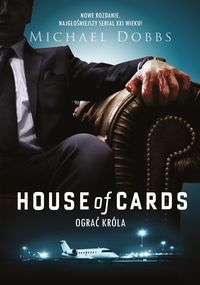 House of Cards Ograć króla