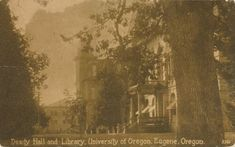 EUGENE OR – University of Oregon Deady Hall and Library   eBay Oak Street, Eugene Oregon, University Of Oregon, Oregon Ducks, History, Ebay, Historia