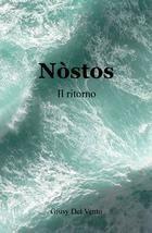 [Letti per voi] - Nòstos Il ritorno - Giusy Del Vento