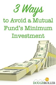 For beginning investors, a mutual fund's minimum investment can be a difficult hurdle to clear. Here are 3 ways to avoid paying them and start investing t investing basics, how to invest #personalfinanceoday.