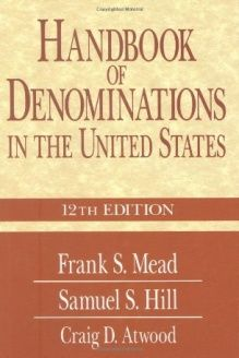 Handbook of Denominations in the United States, 12th Edition , 978-0687057849, Craig D Atwood, Abingdon Press; 12 edition