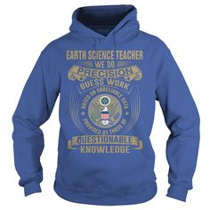 EARTH SCIENCE #TEACHER - WE DO PRECISION, Order HERE ==> https://www.sunfrog.com/Funny/125364129-726844801.html?89703, Please tag & share with your friends who would love it , #xmasgifts #birthdaygifts #superbowl