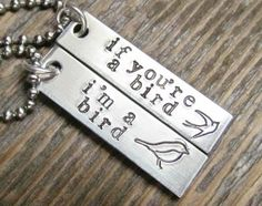 Set of 2 Necklaces If You're A Bird I'm A Bird by AlwaysAMemory, $28.00