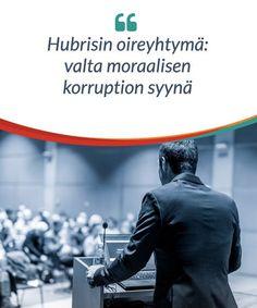 Entinen poliitikko David Owen ja psykiatri Jonathan Davidson ovat kuvailleet, että Hubrisin oireyhtymä johtuu joidenkin poliitikkojen liiallisesta vallasta. Katsotaanpa alta tarkemmin, mistä tämä oireyhtymä koostuu.