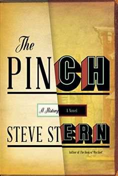 The Pinch: A Novel by Steve Stern