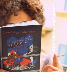 """""""A tavola con Shahrazad"""", le #ricette delle #milleunanotte #libri #food #spezie"""