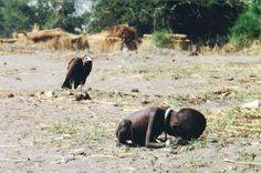 Photographer Kevin Carter stumbled upon a starving child in Africa but was told to not intervene.Later he committed suicide because of guilt. Photo won the pulitzer prize in 1993.