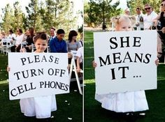 Loving these super cute signs - what a clever idea! Have you ever been to a #wedding where someone's phone rang... even worse, did they answer it? #weddingetiquette Photographer unknown.