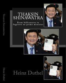 Thaksin Shinawatra By: Heinz Duthel