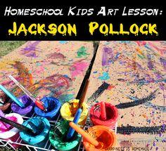 Homeschool Kids Art Lesson: Jackson Pollock - Happiness is Homemade