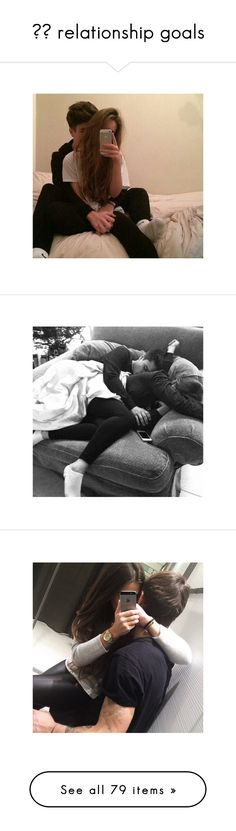 """✞♕ relationship goals"" by matea2002 ❤ liked on Polyvore featuring instagram, couples, pictures, other, pics, black and white, people, sets, backgrounds and insta"